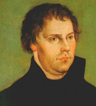 Martin Luther * 10. 11.1483 ; † 18.02.1546